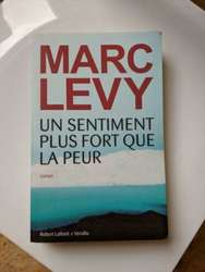 ② Marc Levy - un sentiment plus fort que la peur - Romans | 2ememain
